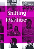 Becker, Christoph: Shifting Identities: (Swiss) Art Now