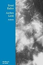 Aschen Licht - Die Reihe Bd. 26: Gedichte by…