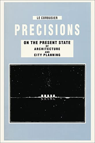precisions-on-the-present-state-of-architecture-and-city-planning