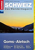 Goms-Aletsch: Wandermagazin SCHWEIZ 12_2014…