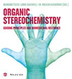 Organic Stereochemistry: Guiding Principles…