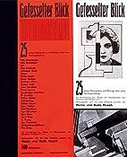 Gefesselter Blick by Heinz Rasch