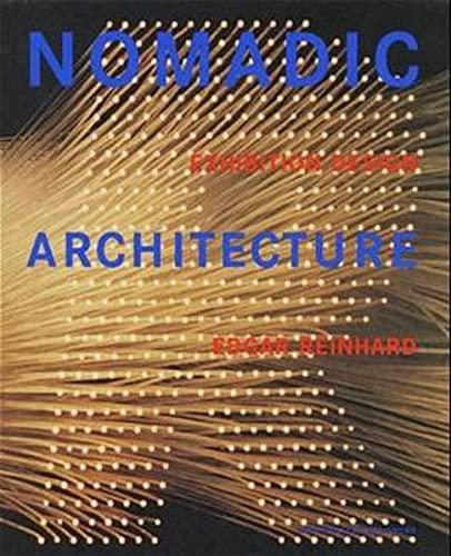 nomadic-architecture-human-practicality-serves-human-emotion-exhibition-design-by-edgar-reinhard