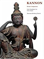 Kannon : divine compassion : early Buddhist…