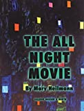 Heilamnn, Mary: The All Night Movie