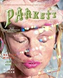 Godfrey, Mark: Parkett No. 79: Jon Kessler, Marilyn Minter and Albert Oehlen