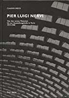 Pier Luigi Nervi by Claudio Greco