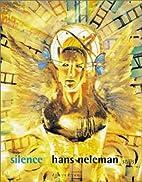 Silence by Hans Neleman