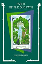 Tarot of the Old Path by Howard Rodway
