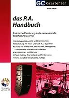 Das P.A. Handbuch by Frank Pieper