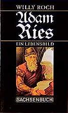 Adam Ries : ein Lebensbild by Willy Roch