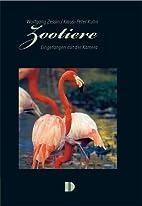 Zootiere: Eingefangen mit der Kamera by…