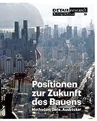 Positionen zur Zukunft des Bauens (German…