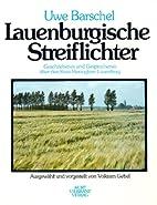 Lauenburgische Streiflichter by Uwe Barschel