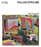 William Straube : Der Maler William Straube…