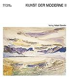 Kunst der Moderne II. Deutsche Maler am…