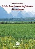 Albert Howard: Mein landwirtschaftliches Testament. Edition Siebeneicher