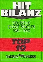 Hit Bilanz. Deutsche Chart Singles 1981 -…