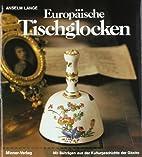 Europäische Tischglocken: klingende…