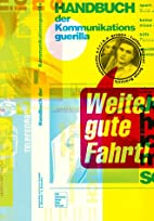 Handbuch der Kommunikationsguerilla by Wu…