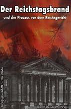 Der Reichstagsbrand und der Prozess vor dem…