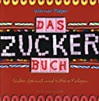 Das Zucker-Buch by Werner Pieper