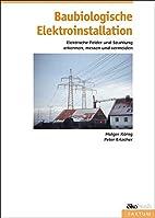 Baubiologische Elektroinstallation :…