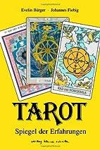 Tarot. Spiegel der Erfahrungen. by Johannes…