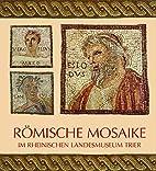 Römische Mosaike im Rheinischen…