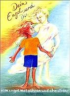 Dein Engel und Du by Christiane Sautter