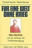 Mauch, Christof: Fur eine Welt ohne Krieg: Otto Umfrid und die Anfange der Friedensbewegung (German Edition)