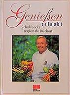 Genießen erlaubt (Bd. 3). Schuhbecks…