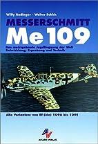 Messerschmitt Me 109 Alle Varianten von Bf…