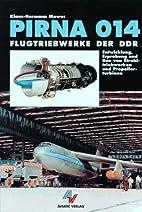 Pirna 014 - Flugtriebwerke der DDR:…