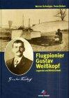 Flugpionier Gustav Weißkopf by Werner…
