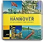 Hannover ist die schönste Stadt der Welt by…