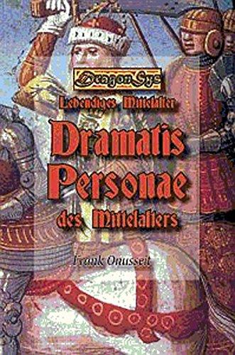 dramatis-personae-des-mittelalters-kurzbiografien-bekannter-und-weniger-bekannter-personen-dragonsys-lebendiges-mittelalter