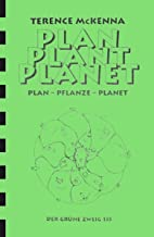 Plan, Plant, Planet by Terence McKenna