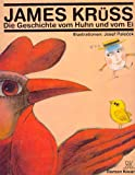Kruss, James: The Story of the Hen and the Egg