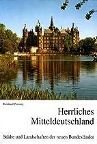 Herrliches Mitteldeutschland : Städte…