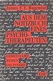 James F. T. Bugental: Auf dem Notizbuch eines Psychotherapeutin: Gemeinsame Reisen ins Innere