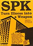 Huber, Wolfgang: Spk: Turn Illness into a Weapon