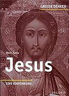 Große Denker - Jesus: Eine…