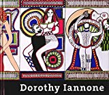 Iannone, Dorothy: Dorothy Iannone: Love Is Forever, Isn't It