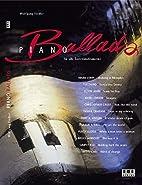 Piano Ballads. by Wolfgang Fiedler