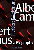 Lottman, Herbert R.: Albert Camus: A Biography