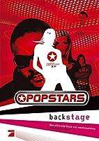 Popstars backstage. Das offizielle Buch zur…