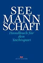 Seemannschaft by Werner Scheyer