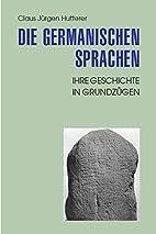 Die Germanischen Sprachen. Ihre Geschichte…