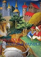 Marco Polo - Das Buch der Wunder by Marco…